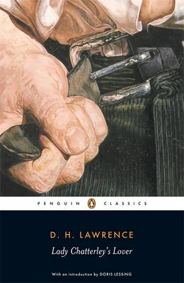 """Lady Chatterley's Lover: AND A Propos of """"Lady Chatterley's Lover"""""""