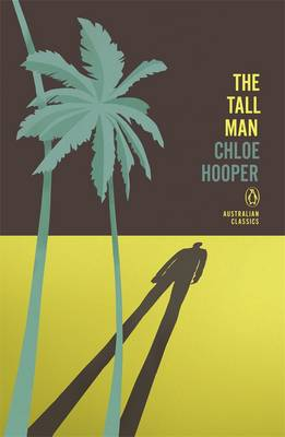 Tall Man: Penguin Australian Classics The