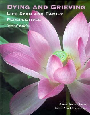 Dying and Grieving: Lifespan and Family Perspectives