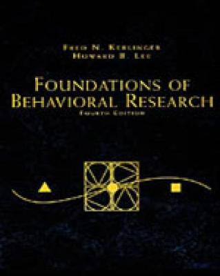 Foundations of Behavioral Research: Educational, Psychological and Sociological Enquiry