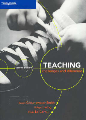 Teaching: Challenges and Dilemmas