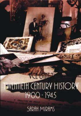 Twentieth Century History: 1900-1945 VCE 1