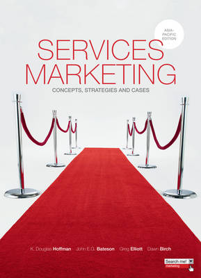 Services Marketing: Concepts, Strategies and Cases