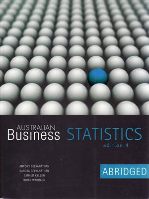 Australian Business Statistics Abridged 4ed + Learning   Statistics And Excel In Tandem Rev 2ed
