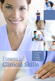 Clinical Skills for Enrolled/Division 2 Nurses + Clinical Dosage Calculations