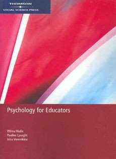 Psychology for Educators + Effective Teaching Strategies : Lessons from Research and Practice + Pocket Guide to APA Styl