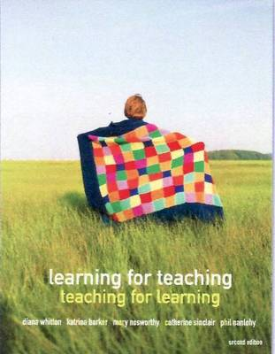 Learning for Teaching, Teaching for Learning