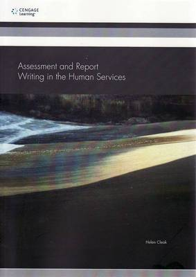 Assessment and Report Writing in the Human Services [PP0471 Assessment Report]