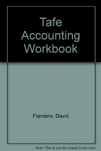 TAFE Accounting Workbook: To Trial Balance and Basic Reports