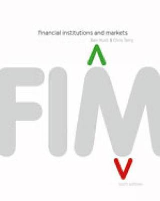 Financial Institutions & Markets with Student Resource Access 12 Months