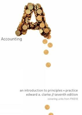 Accounting : An Introduction to Principles & Practice