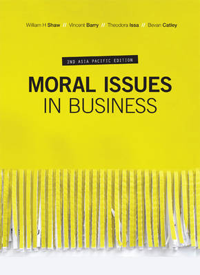 Moral Issues in Business with Student Resource Access 12 Months
