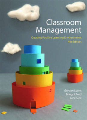 Classroom Management: Creating Positive Learning Environment