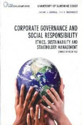 Corporate Governance and Social Responsibility Ethics, Sustainability and Stakeholder Management