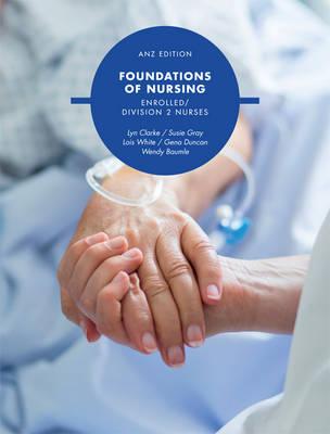 Foundations For Nursing: Enrolled Division 2 Nurses