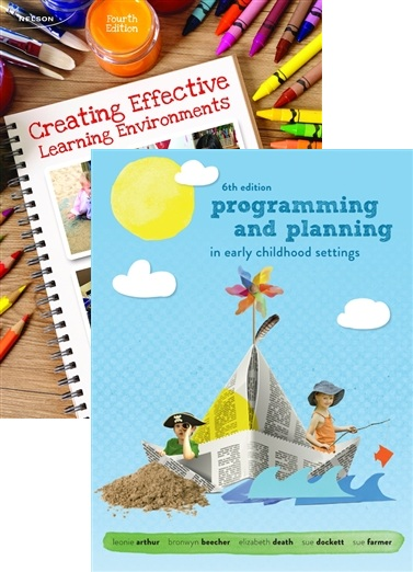 Bundle: Creating Effective Learning Environments + Programming and Planning in Early Childhood Settings