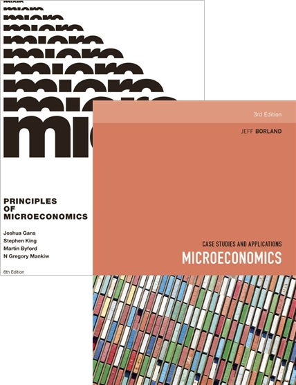 Principles Of Microeconomics With Student Resource Access 12 Months + Microeconomics: Case Studies And Applications (ECON10004 Value Pack)