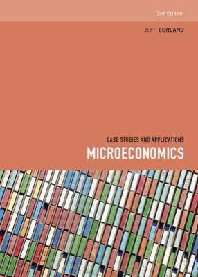 Microeconomics : Case Studies and Applications 3rd Edition