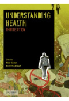 Understanding Health 3E / Population Health, Communities and Health Promotion