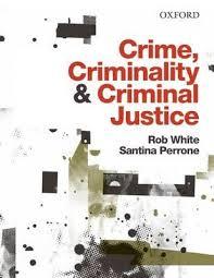 Crime, Criminality and Criminal Justice / Crime and Criminology 5E