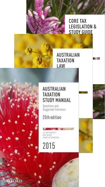 Core Student Tax Pack 6 2016 (Aust Tax Law 26E + Aust Tax Study Manual 25E + Core Tax Legislation & Study Guide)