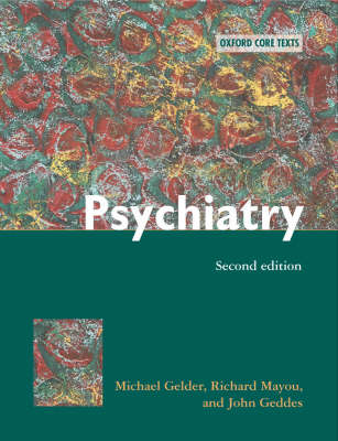 Psychiatry: An Oxford Core Text