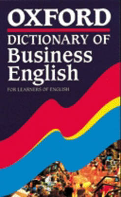 Oxford Dictionary of Business English for Learners of English
