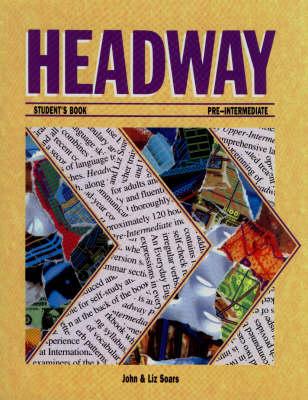Headway: Pre-intermediate level: Student's Book