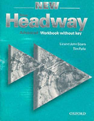 New Headway: Advanced: Workbook (Without Key)