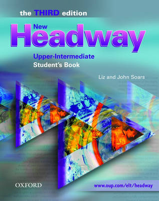 New Headway: Upper-Intermediate: Student's Book: Six-Level General English Course
