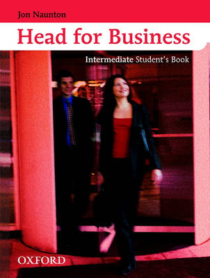 Head for Business: Intermediate level: Student's Book