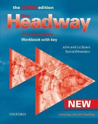 New Headway: Pre-intermediate: Workbook with Key