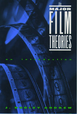 The Major Film Theories: An Introduction