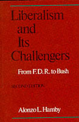 Liberalism And Its Challengers (pb) 2ed