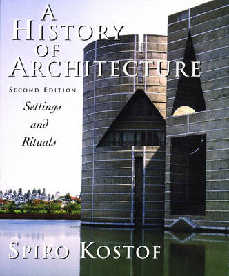 The History of Architecture: Settings and Rituals