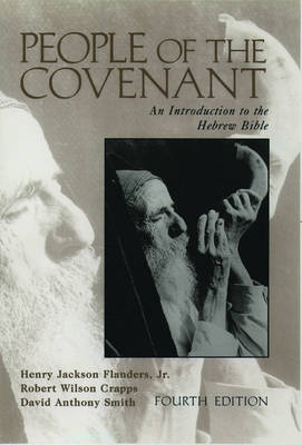 People of the Covenant: Introduction to the Hebrew Bible