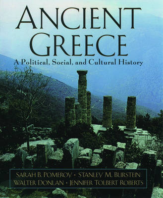Ancient Greece: A Political Social & Cultural History