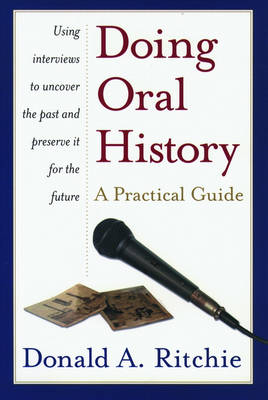 Doing Oral History: A Practical Guide