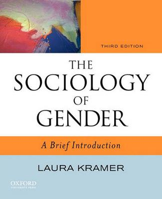 The Sociology of Gender: A Brief Introduction