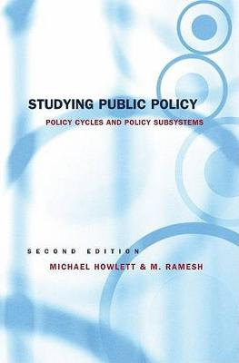 Studying Public Policy: Policy Cycles and Policy Subsystems