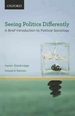 Seeing Politics Differently: A Brief Introduction to Political Sociology