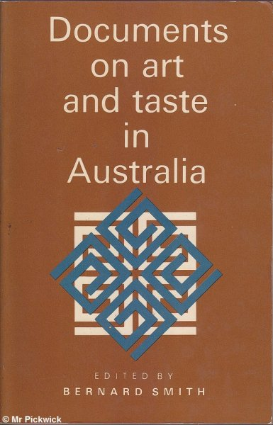 Documents on Art and Taste in Australia, 1770-1914