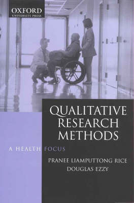 Qualitative Research Methods: A Health Focus
