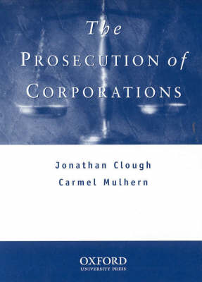 The Prosecution of Corporations