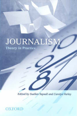 Journalism: Theory in Practice