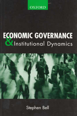 Economic Governance: Institutional Dynamics