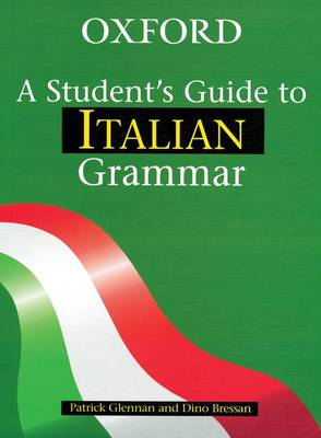 Students Guide to Italian Grammar