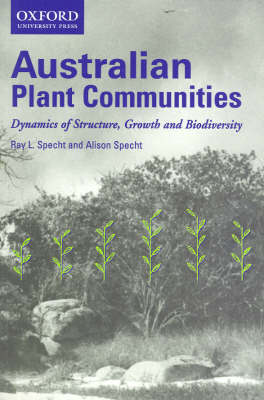Australian Plant Communities: The Dynamics Of Structure