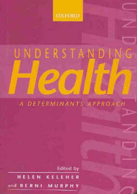 Understanding Health: Social Determinants Approach