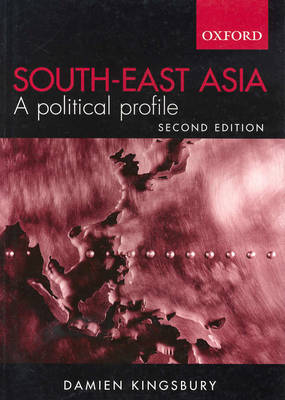 South East Asia: A Political Profile